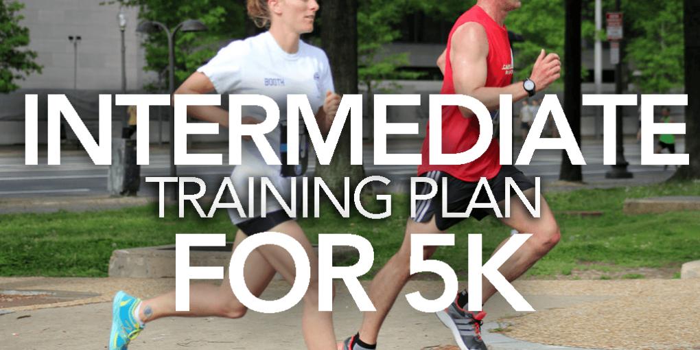 Intermediate 5k Training Plan