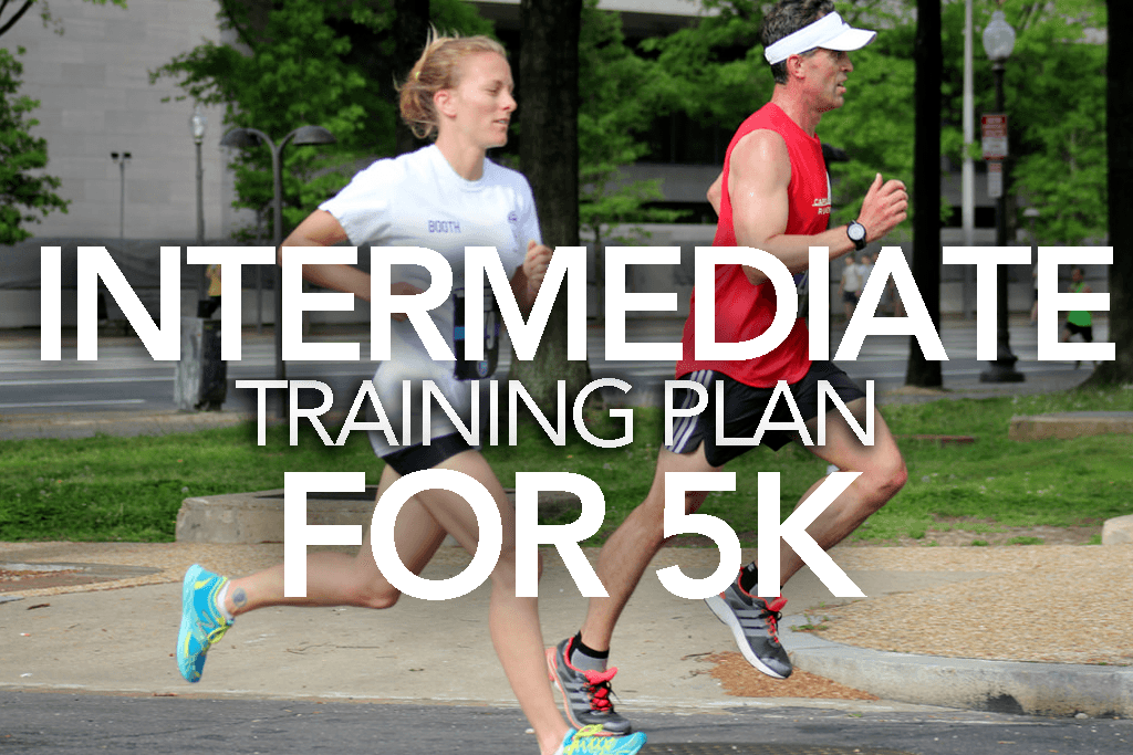 Intermediate 5k Training Plan