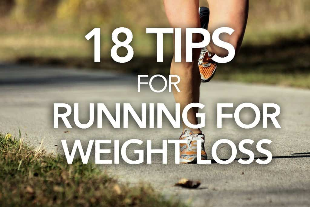 18 TIPS FOR RUNNING FOR WEIGHT LOSS