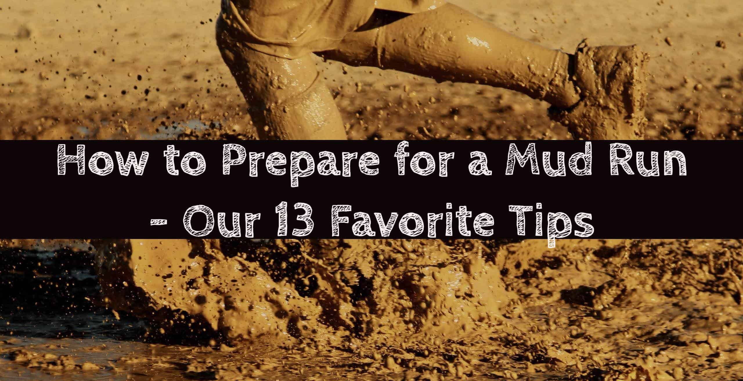 how to prepare for a mud run