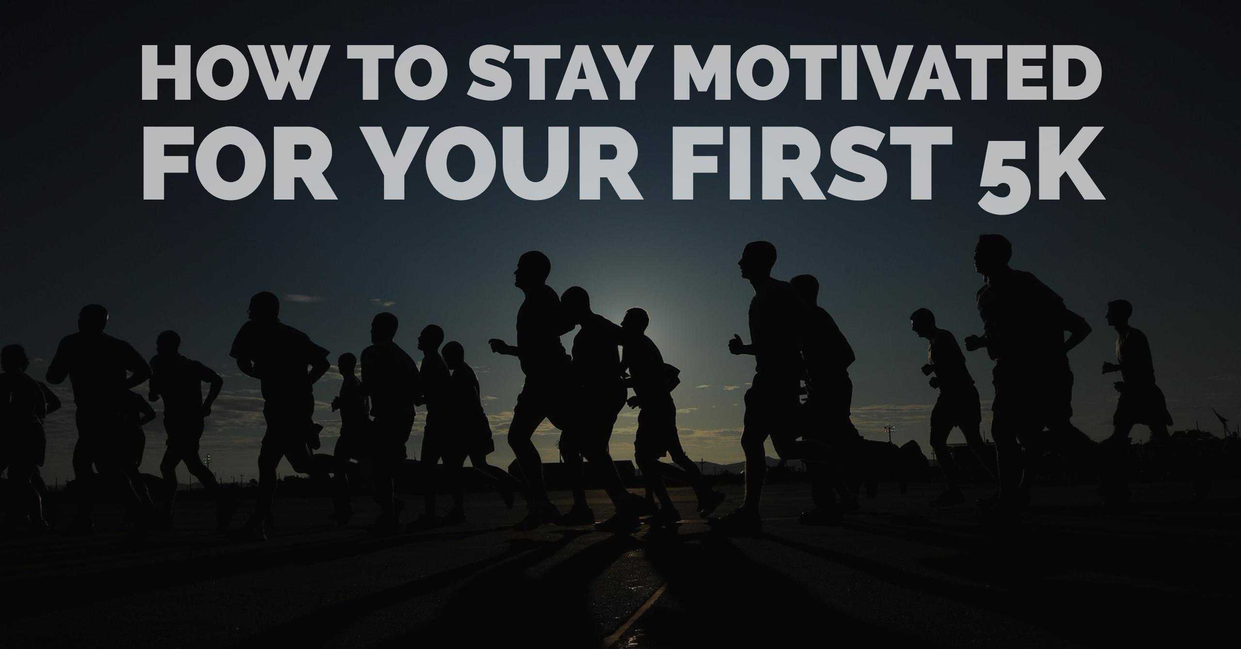 Staying motivated for an upcoming race can be a tough task especially if it is your first race. From training plans to knowing what to eat, what to wear wear; there is a lot that goes into it! Here are our favorite seven helpful tips for staying motivated for your first 5K.