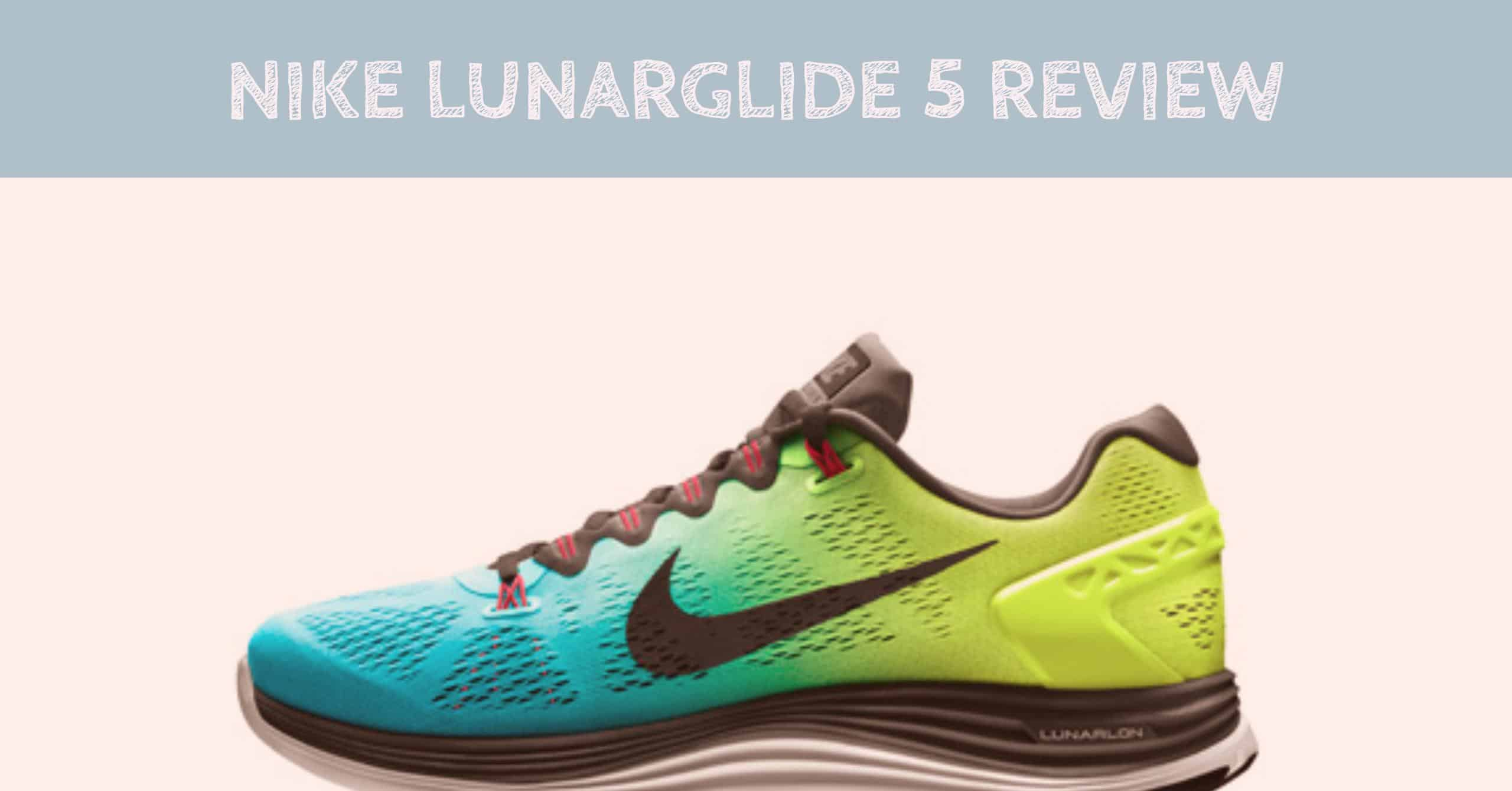 We detail one of the most popular Nike running shoes - our Nike Lunarglide 5 Review