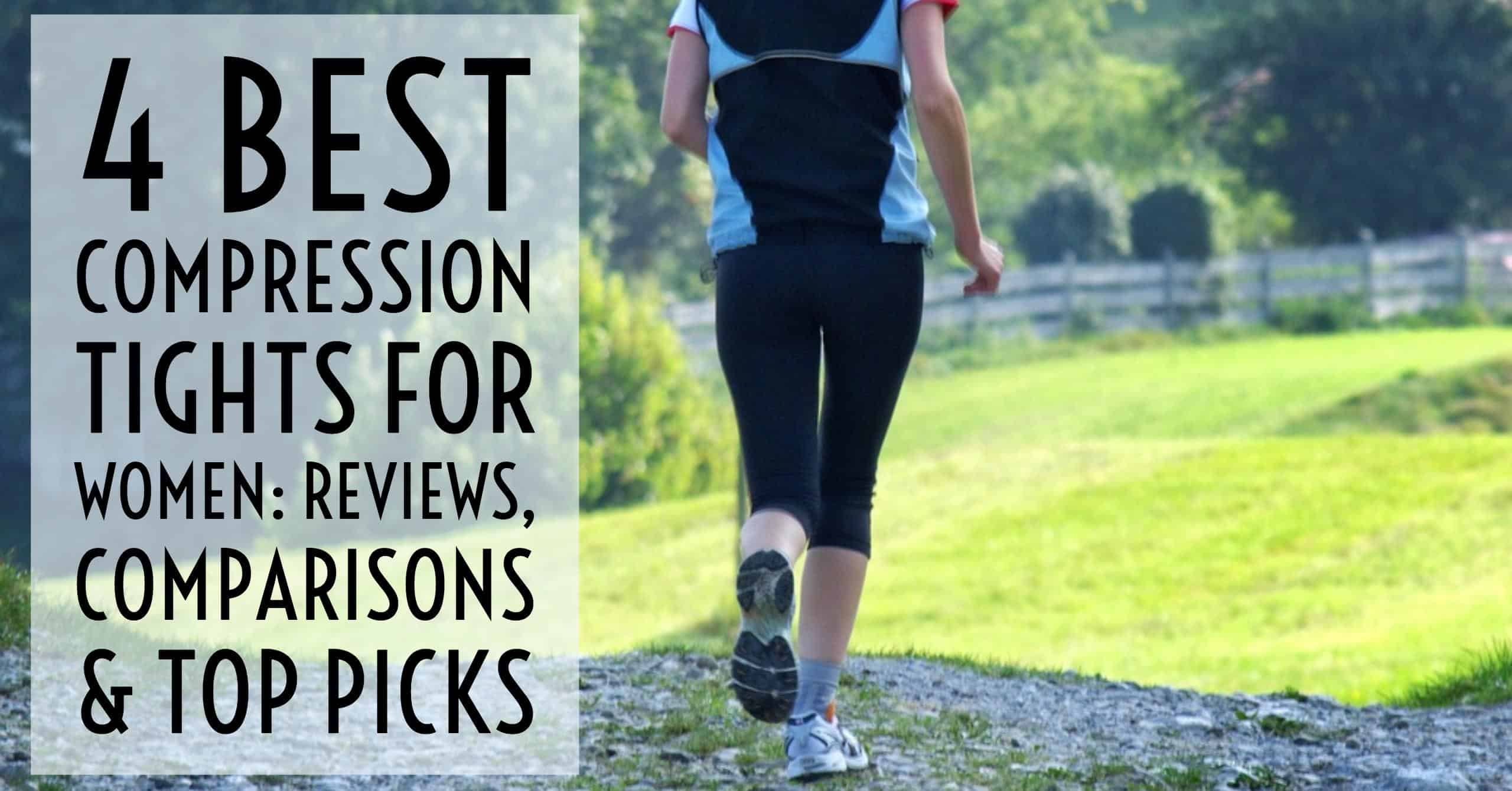 The 4 Best Compression Tights For Women Perfect For Running W Reviews Train For A 5k Com