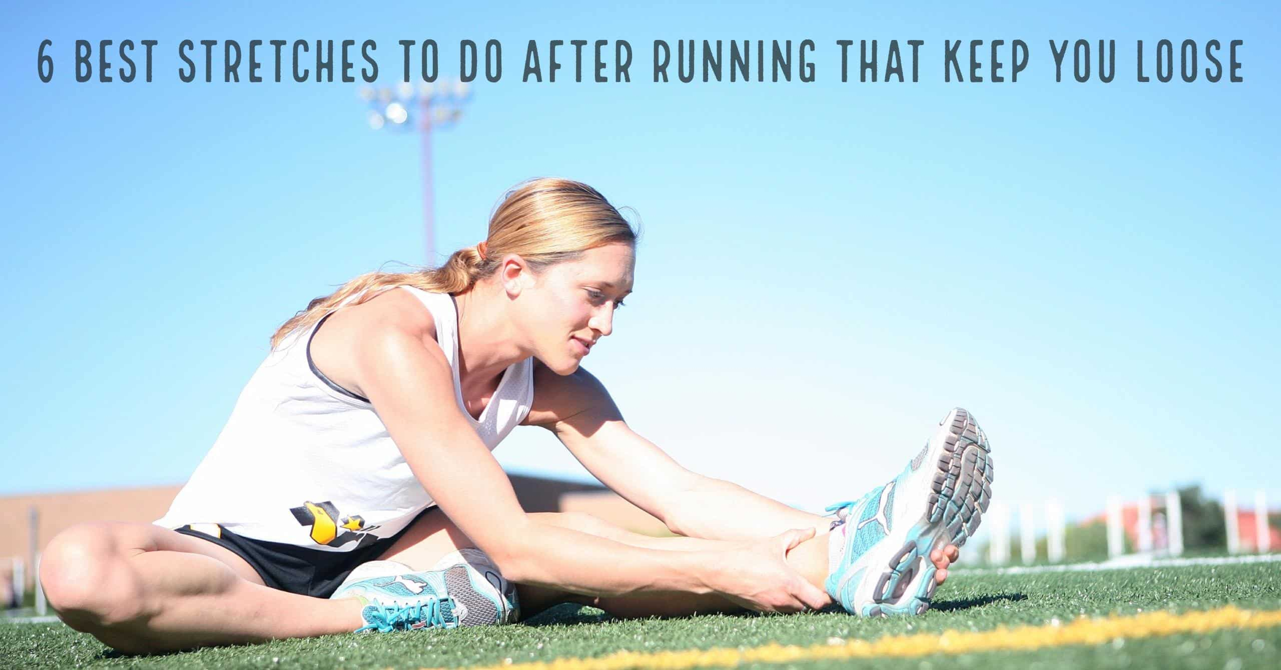 6 Best Stretches To Do After Running That Keep You Loose & Feeling Good