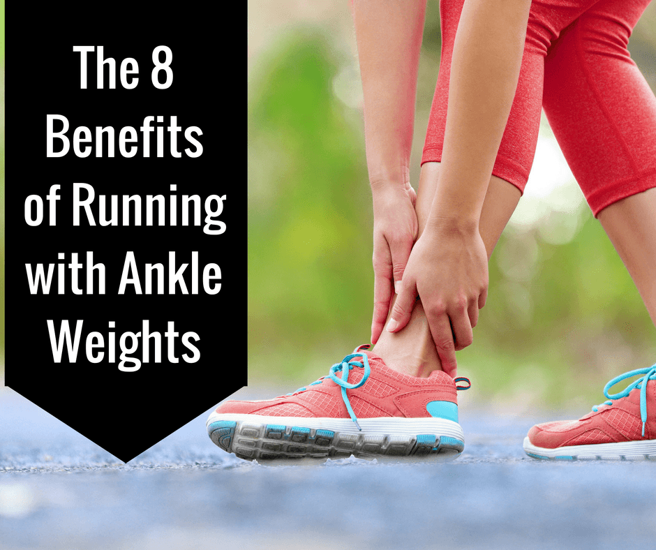 Are they good or bad for running? We believe they are good in moderation. We break down the 8 benefits of running with ankle weights.