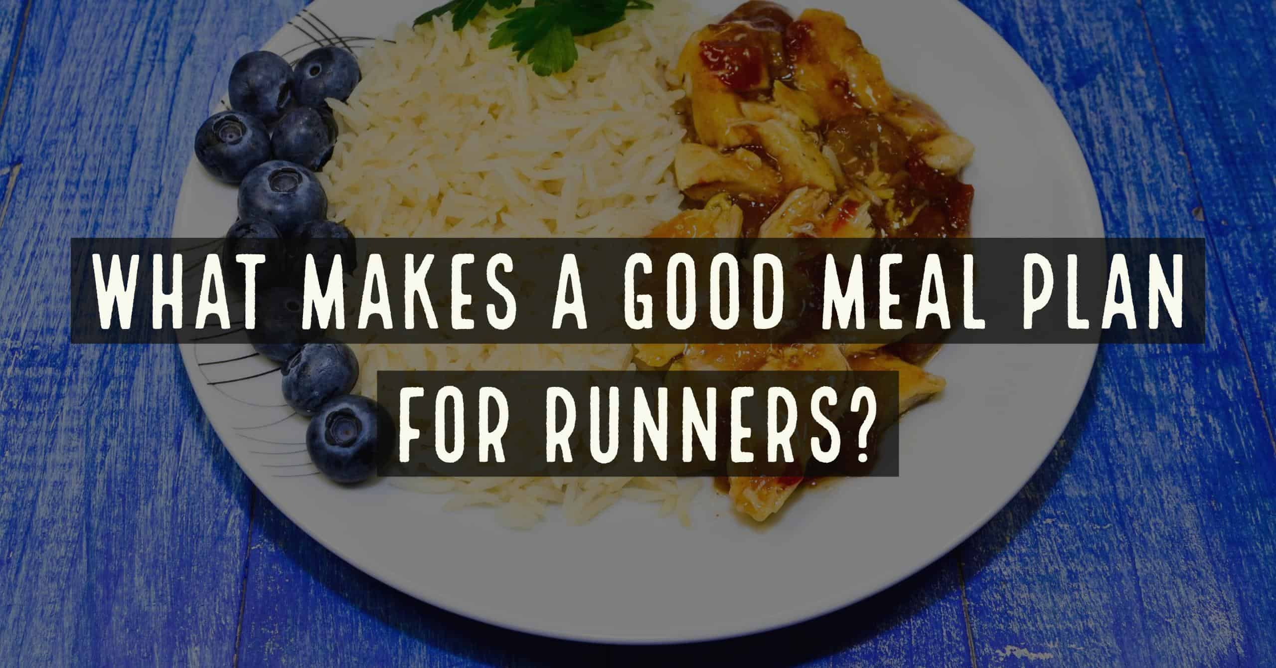 Most beginner runners struggle with finding the right balance of food vs. calories burned. That's why a Meal Plan is so important.What Makes a Good Meal Plan for Runners?