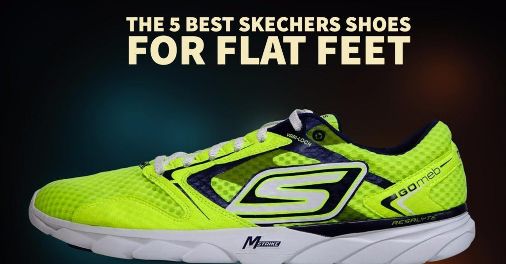 The 5 Best Skechers Shoes For Flat Feet Train For A 5k Com