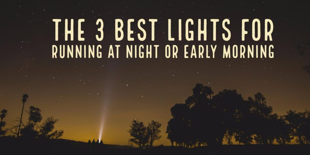 If you run in the early morning or evening when it gets dark you know the importance of having a really good running light. I break down the 3 best lights for running at night or the early morning.