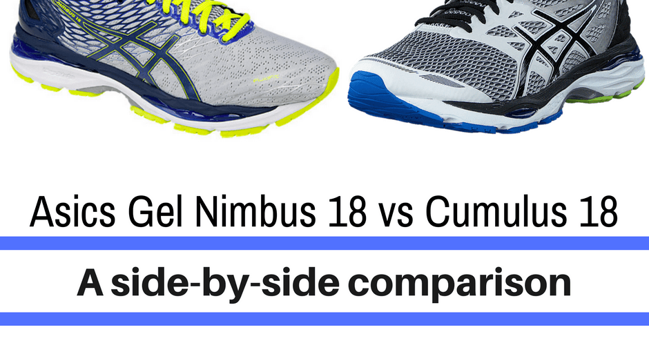 Believe it or not, but the Nimbus 18 and the Cumulus 18 are not clouds or Harry Potter racing brooms. Instead, they are both styles of popular running shoes that will supposedly help your performance and protect your feet. We break them down in the comparison: Asics Gel Nimbus 18 vs Cumulus 18.