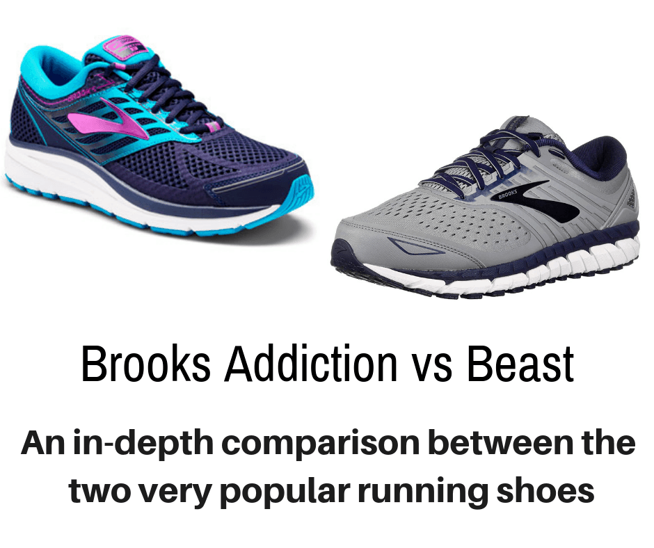 26417c33b4b Brooks Addiction vs Beast - detailing the differences between the popular  shoes.