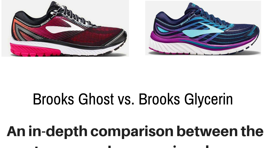 We detail the differences between two very popular Brooks running shoes: Brooks Ghost vs. Brooks Glycerin