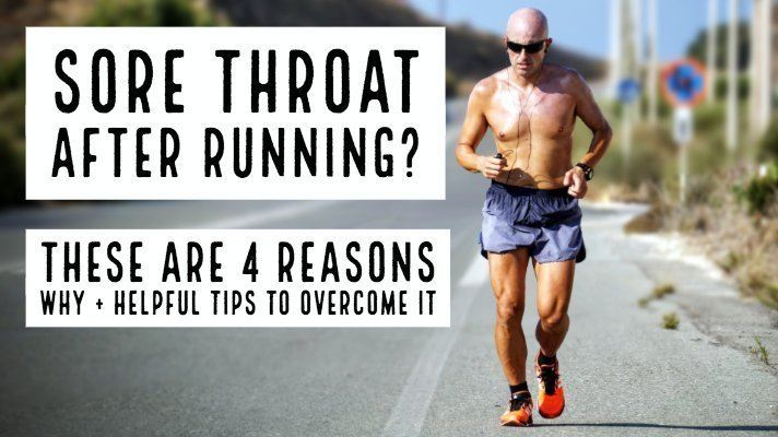 Sore Throat After Running? These are 4 Reasons Why + Helpful Tips to Overcome it