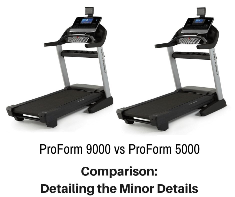 ProForm 9000 vs ProForm 5000