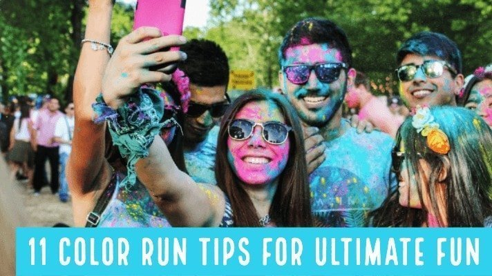 Here are eleven tips to make sure you have the best time possible at your color run!