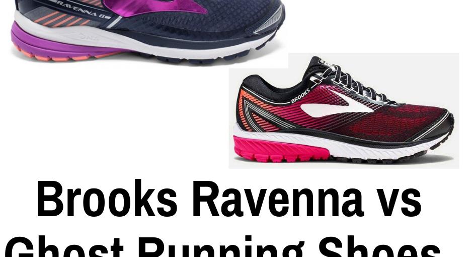 Brooks Ravenna vs Ghost