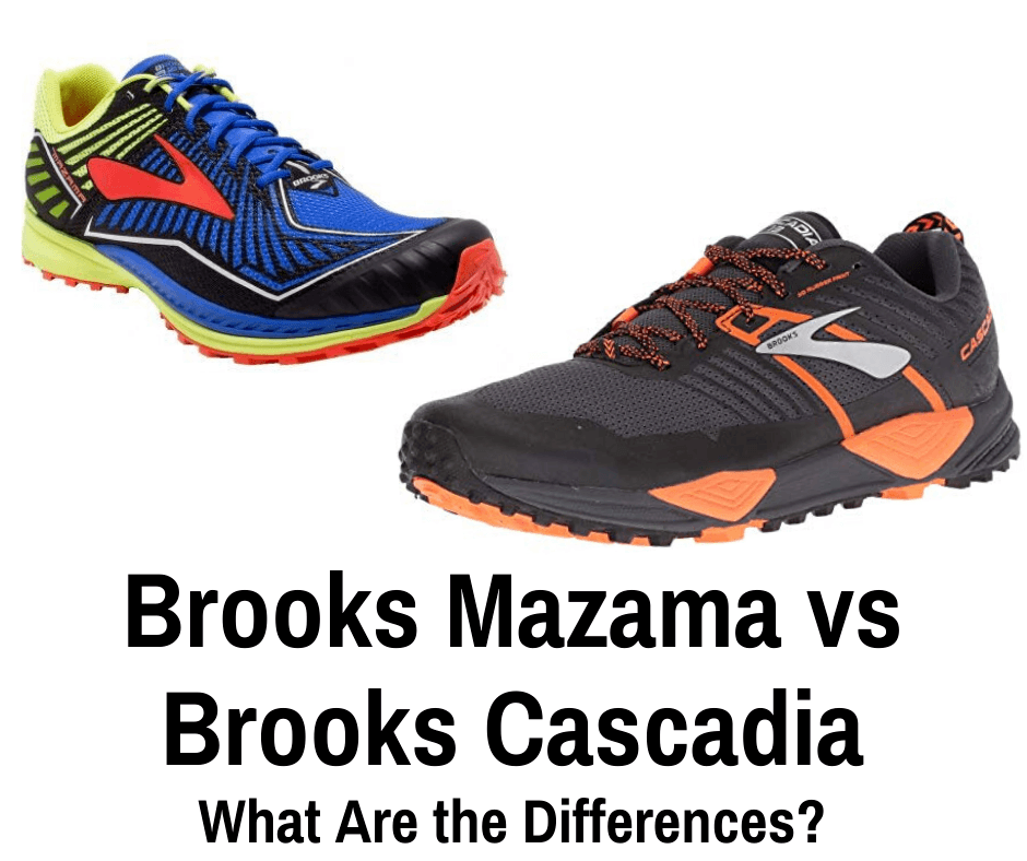 Brooks Mazama vs Cascadia