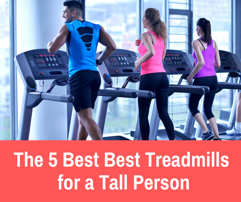 When shopping for a reliable treadmill, tall people will soon realize how frustrating it can be to find a machine that's large enough to accommodate their longer-than-average strides. This is why we decided to put together a list of the 5 best treadmills for a tall person.