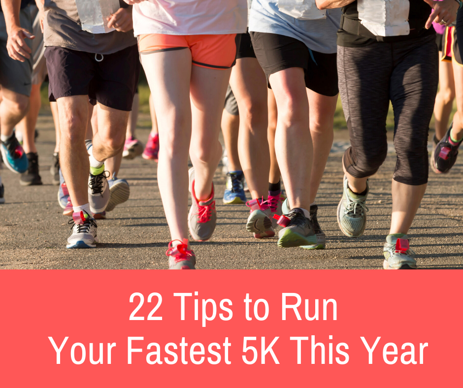 5K races are among the best ways to get in shape. Here are 22 tips to run your fastest this year. The first is to get a training plan...