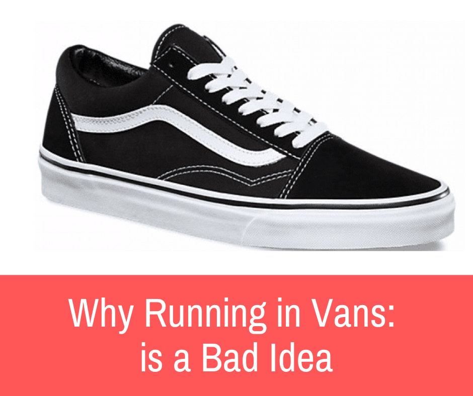 In this article, we'll dive deeper into the details of a Vans pair. I'll explain how each aspect fails to satisfy the requirements of running.