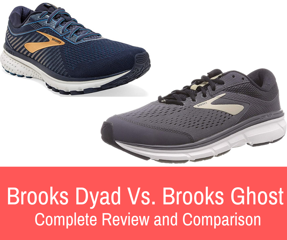 This article gives information on these two shoes, pros/cons, and compare and contrast between the two - Brooks Ghost vs Dyad.