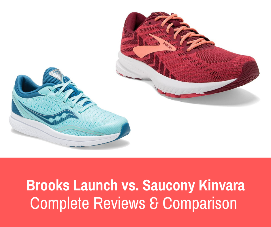 This article gives information on two popular running shoes, pros/cons, and compare/contrast - Brooks Launch vs Saucony Kinvara.