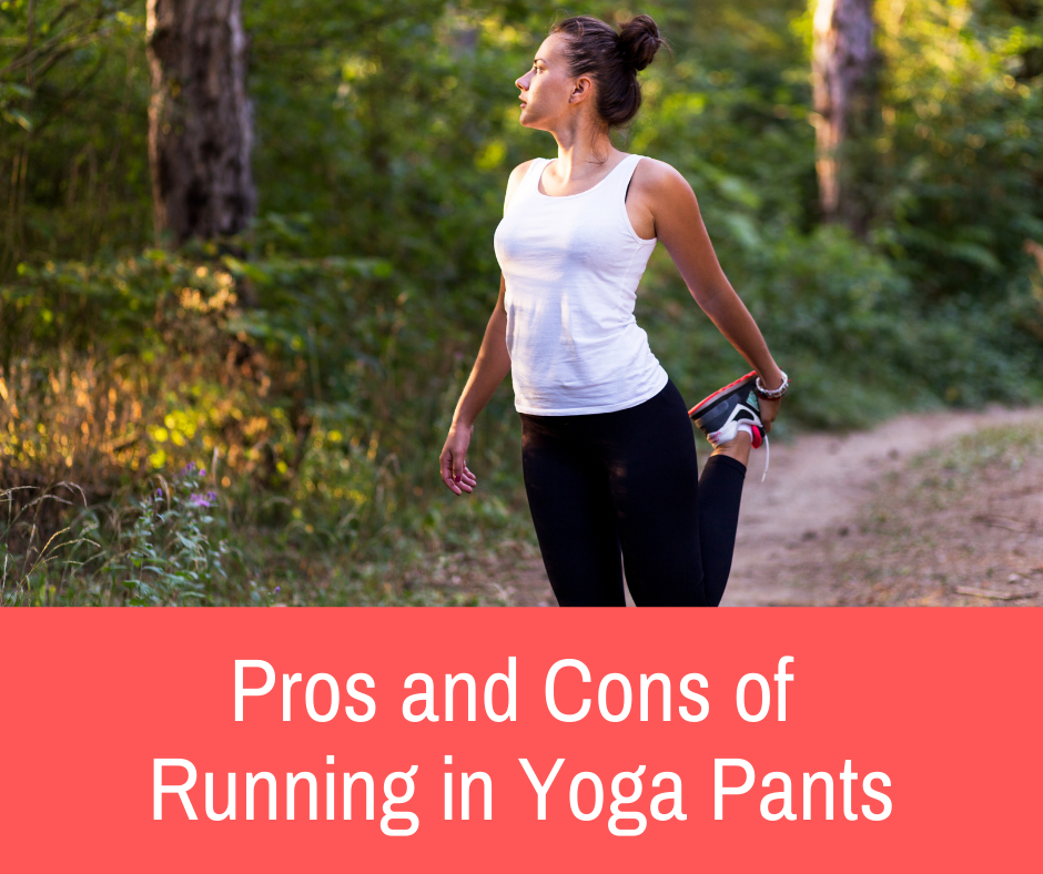 Running in yoga pants is a thing you can do. However, it has its upsides and downsides that you need to be aware of before you go running with your comfy yoga pants.