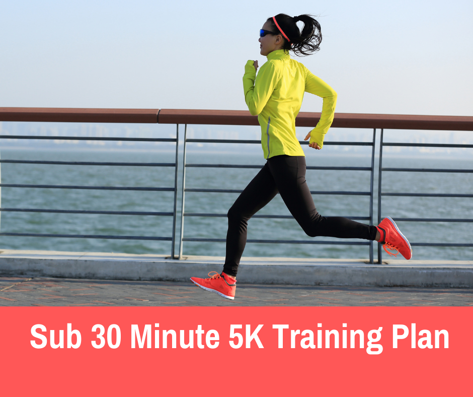 This 5K training plan is designed for runners who are looking to finish at a time under 30 minutes. It is designed for runners who are finishing 5K's under 33-31 minutes already but need a little extra structure and guidance to get to the next level.