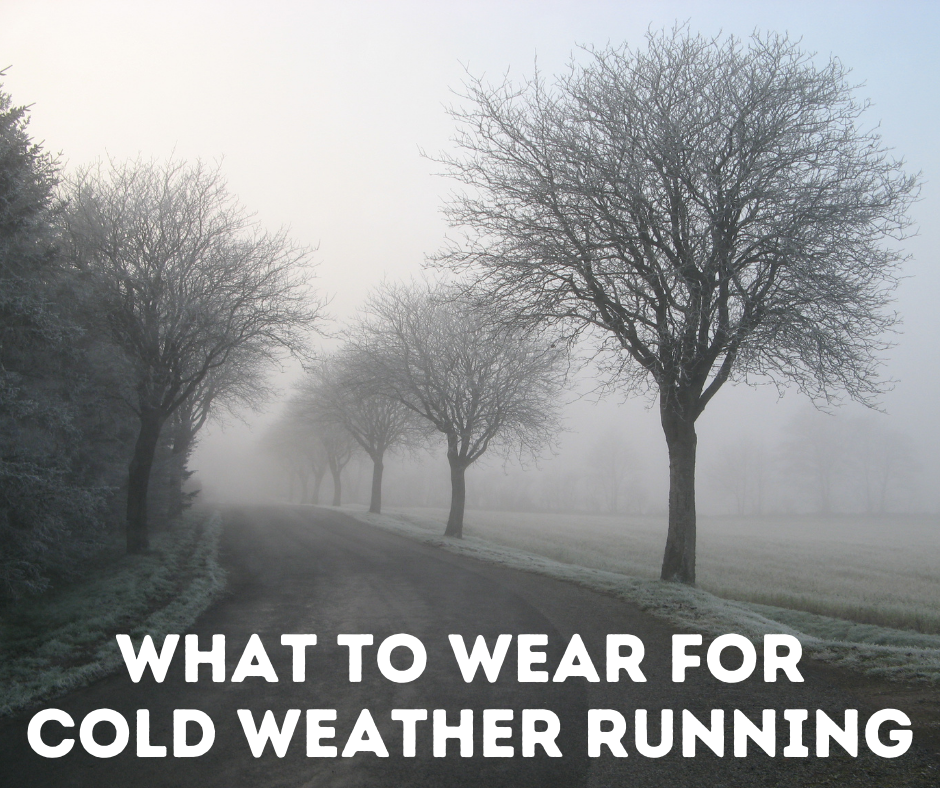 What to wear cold weather running: It's that time of year again folks. The mornings are getting colder and darker with the changing of the season, and many places are already getting snow that sticks to the ground.