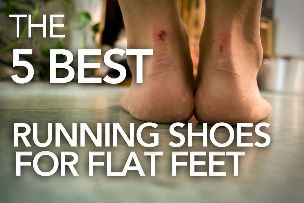 The 5 Best flat feet running shoes