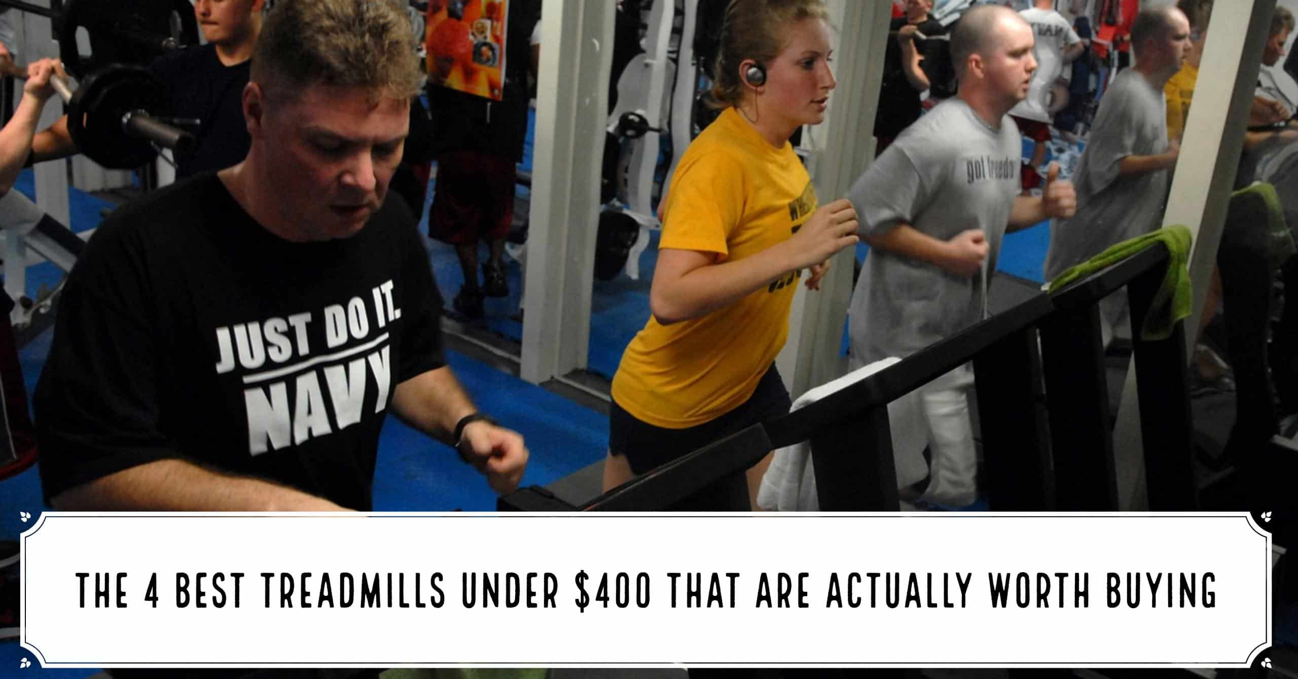 Being frugal AND purchasing must-have exercise equipment is pretty tough. Here are the 4 best treadmills under $400 that are actually worth buying.