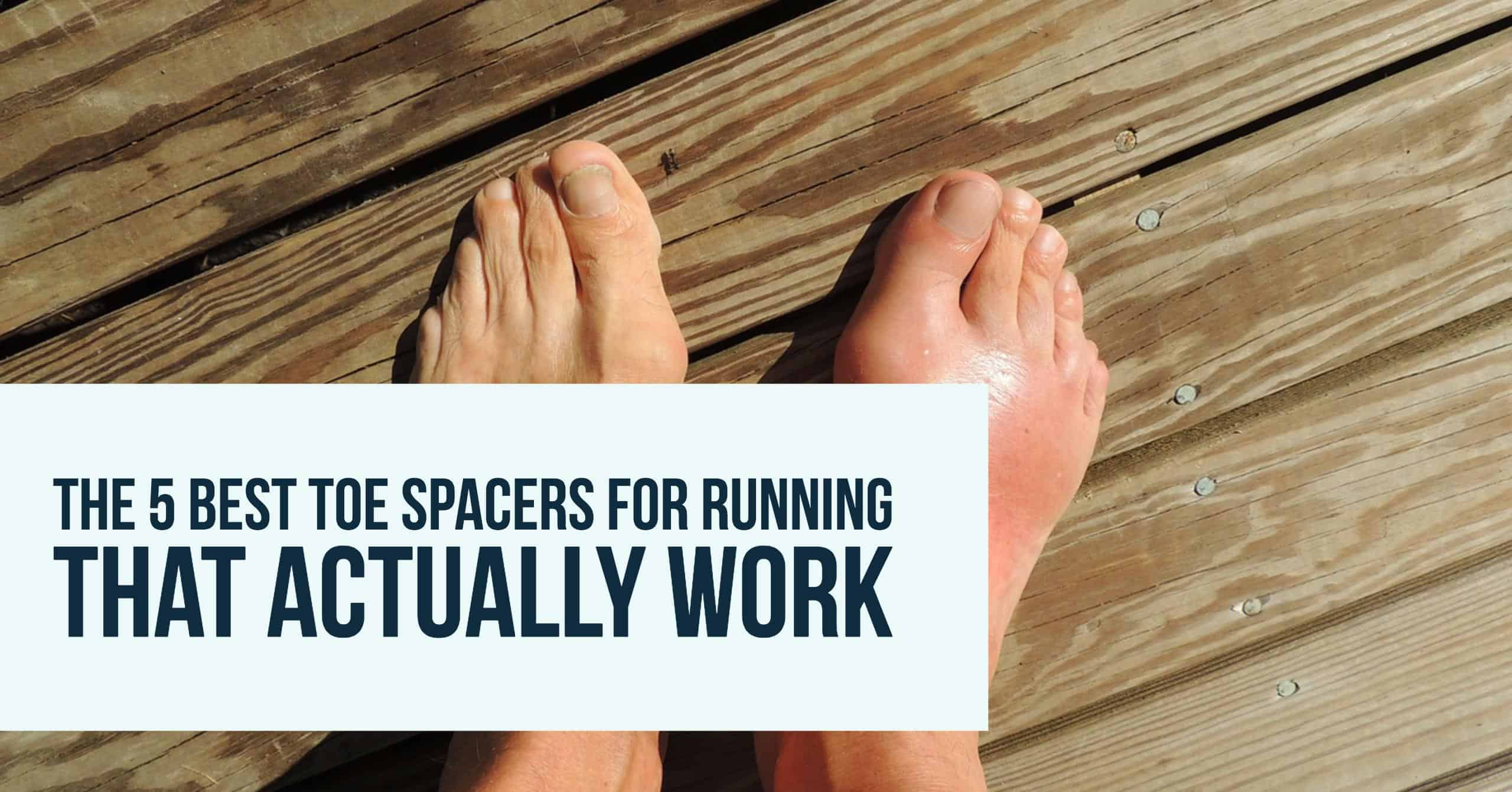 Many runners experience toe problems especially bunions, blisters, and nails cutting into each other toes. The easiest way to fix that issue is investing toe spacers. Here are the 5 best toe spacers for running that are worth buying.