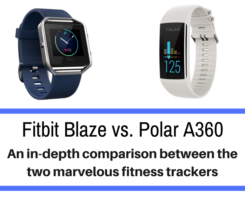 Nowadays, most runners use a fitness trackers to keep track of their runs. Today we break down two popular trackers - PolarA360 vs Fitbit Blaze.