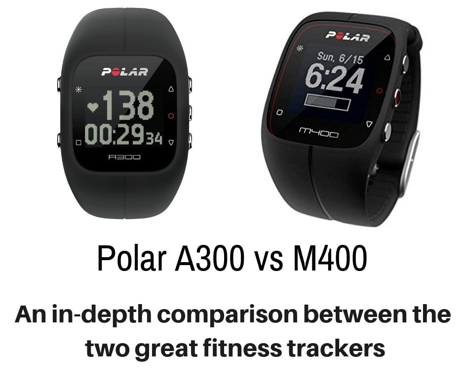 It has never been easier to combine fitness and fashion. Today we will share the differences and similarities of two popular watches - Polar A300 vs M400.