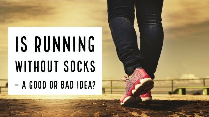 This is something that comes up at finish lines and online forums. Is it comfortable to run without socks? Running without Socks – A Good or Bad Idea?