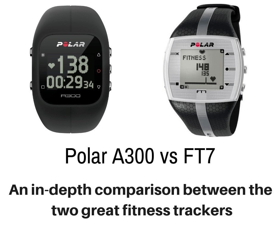 Polar A300 vs FT7 - Detailing the Differences. The A300 and the FT7 are amongst the highest rated products made by Polar and although they can be used separately, they work the best and offer the most benefits when coupled together.