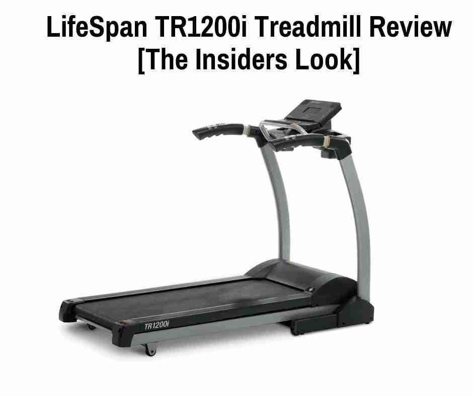 LifeSpan TR1200i Review