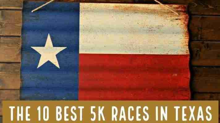 The 10 Best 5k Races in Texas