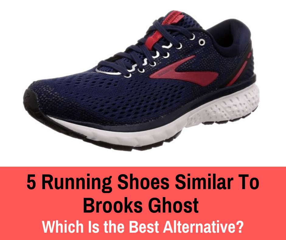 Have you ever worn Brooks Ghost running shoes? It is a question of preference, but we can't argue that they are one of the most popular models on the market. However, if you would like to try an alternative, let's take a look at the top-rated running shoes similar to Brooks Ghost!