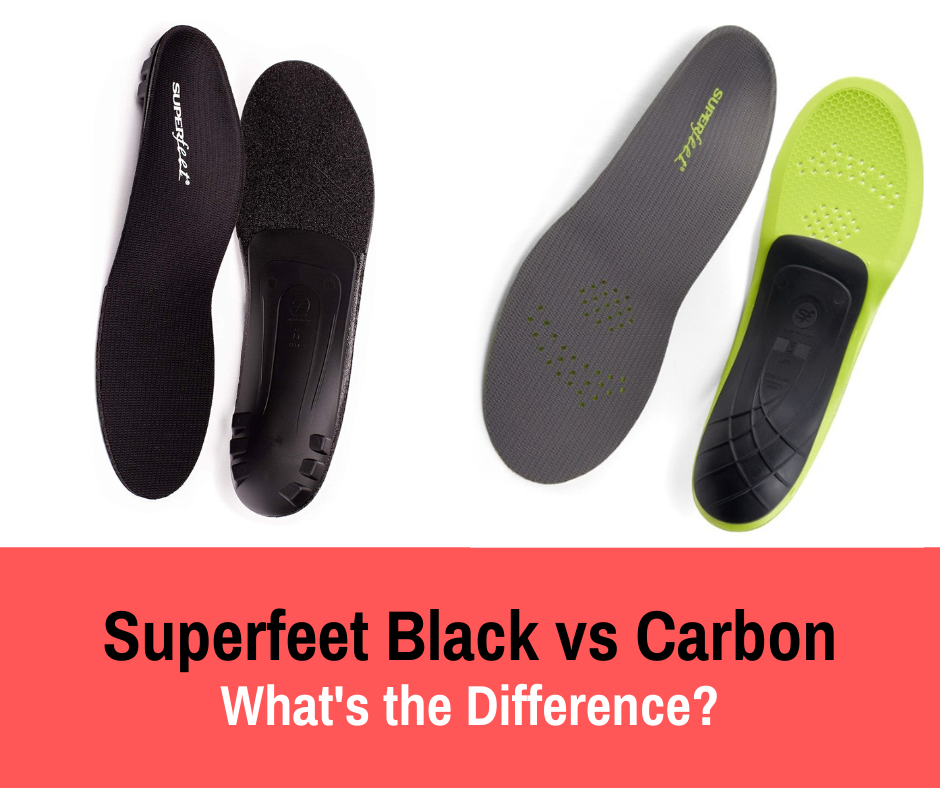 Superfeet Black vs Carbon.: Insoles have proven to help prevent or reduce foot and ankle pain for runners. Today we review two very popular versions and detail the differences.