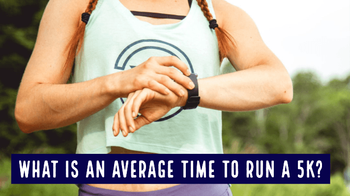 What is an Average Time to Run a 5k?