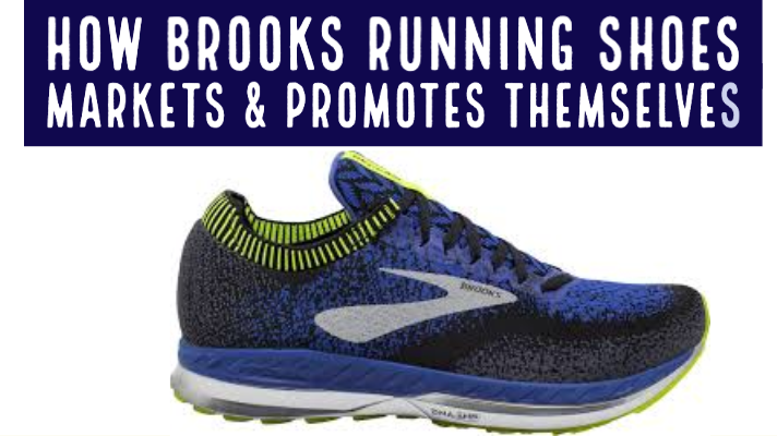 The Brooks running shoes brand has not always been a popular choice within running circles. Here is the story of how they marketed and promoted themselves to the top