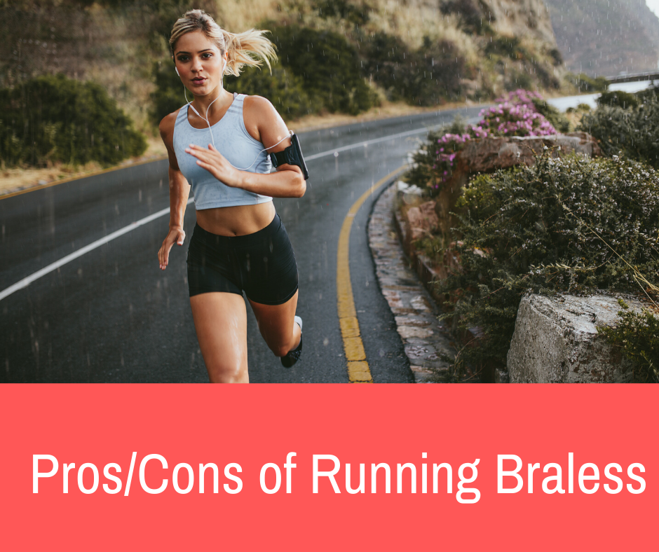 Most women have been told that wearing a sports bra is essential during any type of workout. But today, we're tackling the topic as we discuss the pros and cons of running braless.