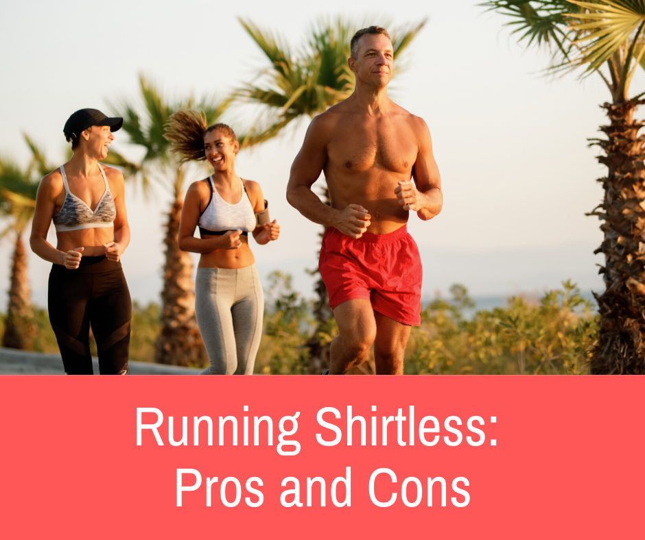 In this article, I'll discuss the pros and cons of running shirtless. You'll get to know when would it be awesome to show off those abs, and when would it be too weird.