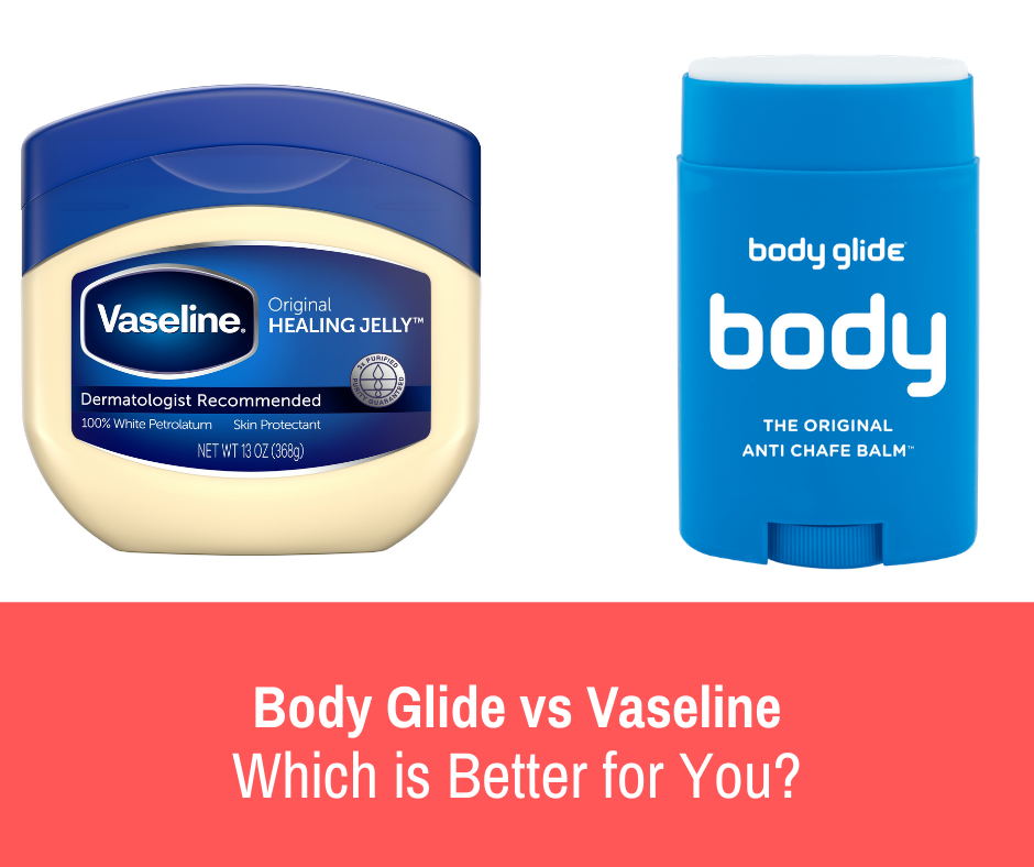 Being some of the more popular brands out there, most of the argument is centered between Vaseline and Body Glide, so because of this, there are the brands that will focus on in this article.