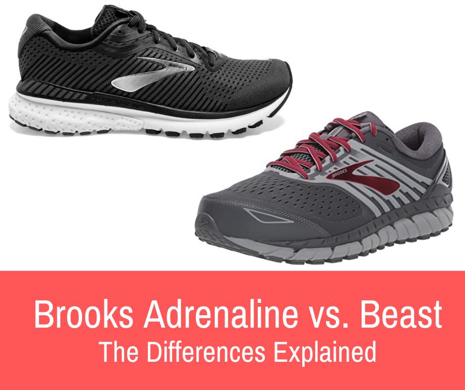 Brooks Adrenaline vs. Beast
