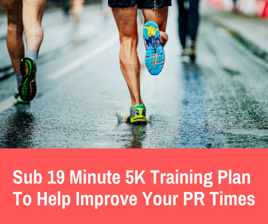 This 5K training plan is designed for runners who are looking to finish at a time under 19 minutes. It's designed for runners who are finishing 5K's under 21-20 minutes already but need a little extra structure and guidance to get to the next level.