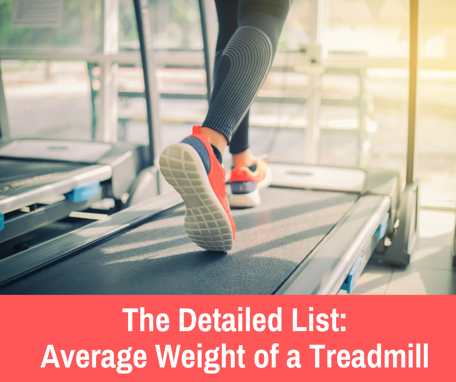 average weight of a treadmill: Many treadmills come with built in speakers, cup holders, heart monitors which can also add to the weight of the treadmill. The top treadmill would be one that has a high-level of bells & whistles, it's highly reviewed, it is not very heavy and a good value.