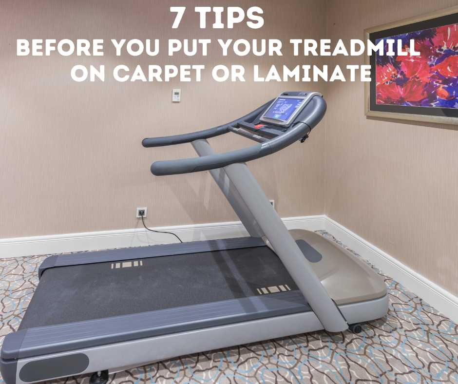 Here are 7 tips for you to think about before placing your treadmill on your carpet or laminate at home. When buying a treadmill, there are actually plenty of items to consider beyond merely deciding on the workout machine of your dreams that fits your budget.