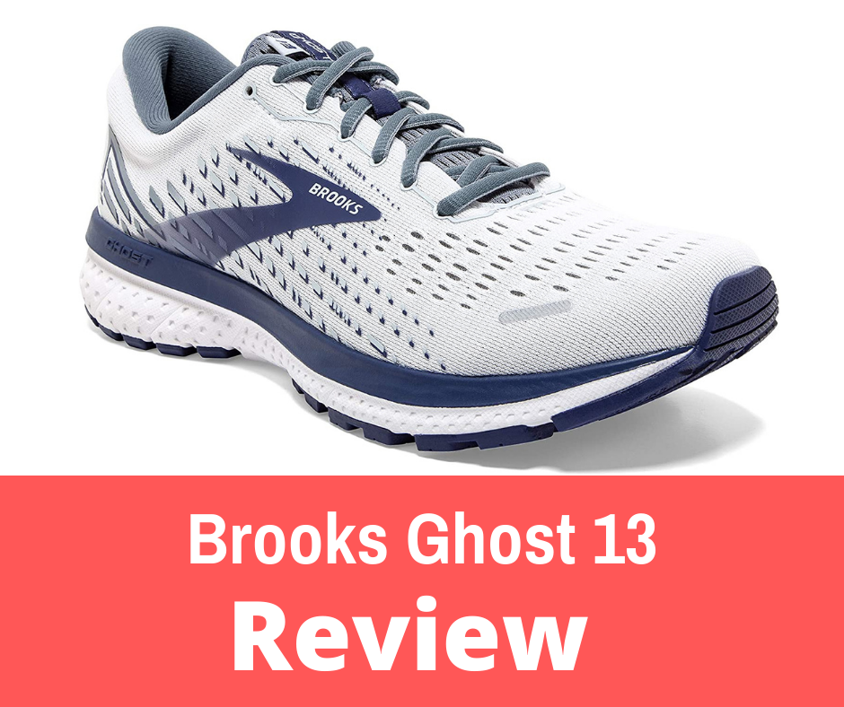 Review: As a neutral daily-trainer, the Brooks Ghost 13 provides a level of comfort that always seems to out-do itself in quality and value.