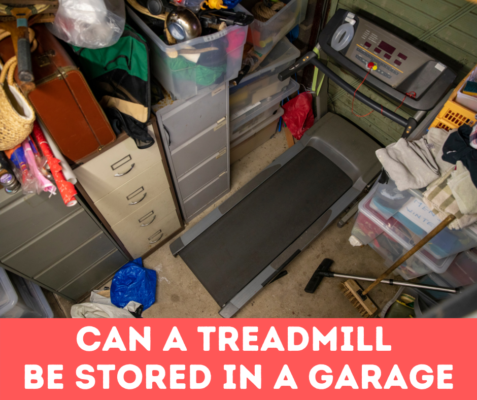 Yes, it is actually safe to store most standard size treadmills in the garage in most states of the United States despite the range of temperature and humidity levels that occur throughout the year.